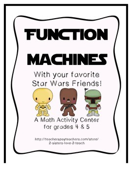 Star Wars Function Machines - Algebra Input Output Boxes -