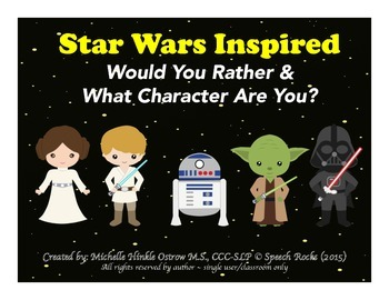 Star Wars Inspired Would You Rather & What Character Are Y