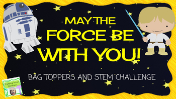 Star Wars Themed Bag Toppers and STEM Challenge