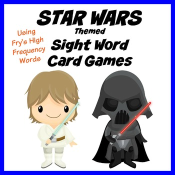 Star Wars Themed Sight Word Card Games - Fry's High Freque