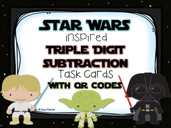Star Wars Triple Digit Subtraction Task Cards with QR Codes