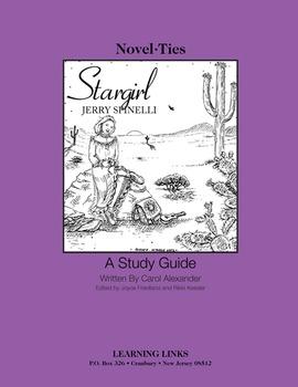 Stargirl - Novel-Ties Study Guide