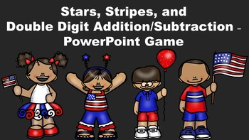 Stars, Stripes, and Double Digit Addition/Subtraction - Po