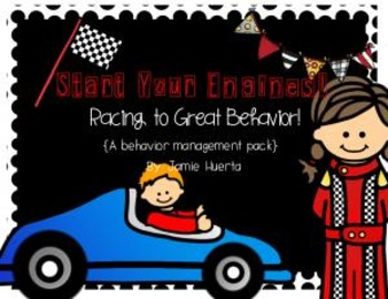 Start Your Engines! Racing To Great Behavior! {A classroom