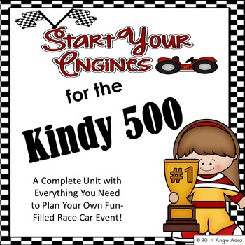 Start Your Engines for the Kindy 500! A Transportation The