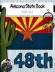 Arizona State Book {Map, Bird, Flag, Flower, Landmark, Ani