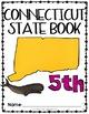 Connecticut State Book {Map, Bird, Flag, Flower, Landmark,