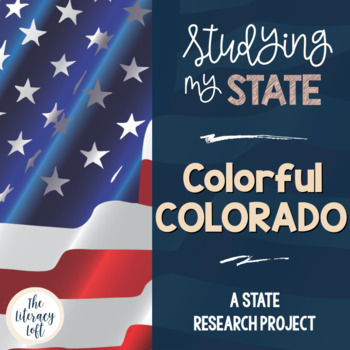 State Research & History Project {Colorado}