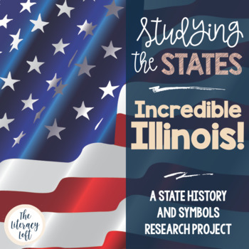 State Research & History Project {Illinois}