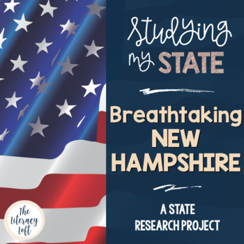 State Research & History Project {New Hampshire}