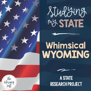State Research & History Project {Wyoming}