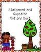Statements and Questions Bundled!