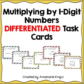 Multiplying by 1 Digit Numbers Differentiated Task Cards