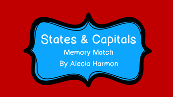 States and Capitals Memory Match