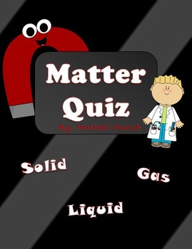 Matter Quiz {KEY INCLUDED}