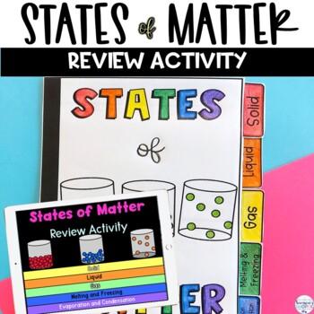 States of Matter Flip Book Review Activity: Solids, Liquid