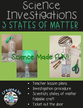 States of Matter Investigation 5E