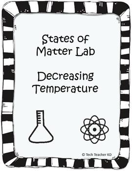 States of Matter Lab - Decreasing Temperature