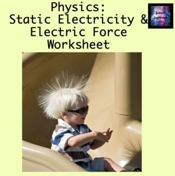 Static Electricity and Electric Force Worksheet