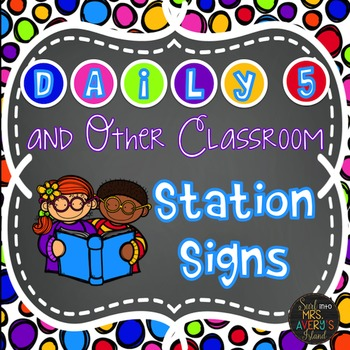 Back to School:  Station Signs for Centers
