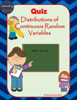 Statistcs Quiz: Distributions of Continuous Random Variables