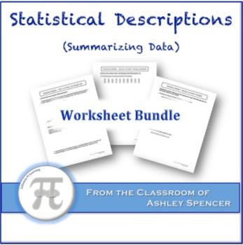 Statistical Descriptions (Summarizing Data) Worksheet Bundle