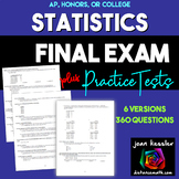 Statistics Final - Review - Study Guide- Exam - 6 versions