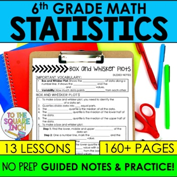 Statistics- 6th Grade Math Guided Notes and Activities Bundle