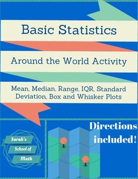 Basic Statistics Around the World Activity-Mean, Median, R