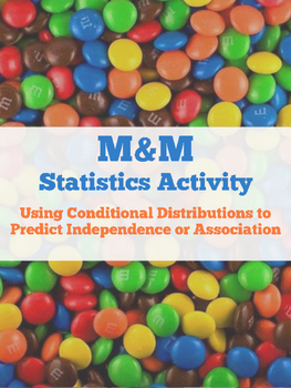Statistics M&M Activity for Conditional Distributions and