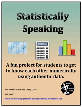 Statistics Projects:  Collecting Authentic Data for Graphi