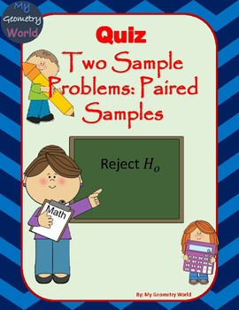 Statistics Quiz: Comparison of Two Paired Sample Population Means