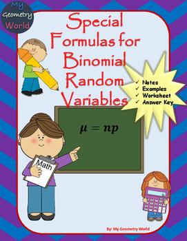 Statistics Worksheet: Special Formulas for Binomial Random