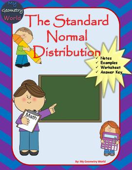 Statistics Worksheet: The Standard Normal Distribution