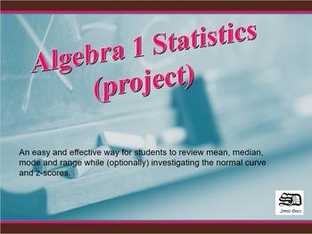 Statistics (project) Algebra 1 to Algebra 2