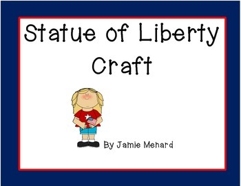 Statue of Liberty Facts and Craft