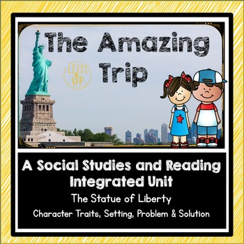 Statue of Liberty Integrated Reading and Social Studies Unit
