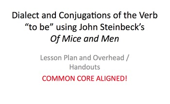 Steinbeck's Of Mice and Men: Dialect and Conjugations of t