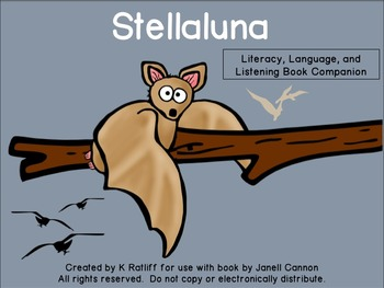 Stellaluna:  Literacy, Language and Listening Book Companion