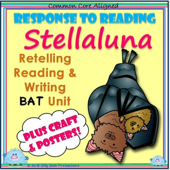 Stellaluna Reading - Writing BAT Unit Plus CRAFT & POSTERS!