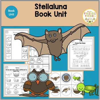 Stellaluna by Janell Cannon  Book Unit