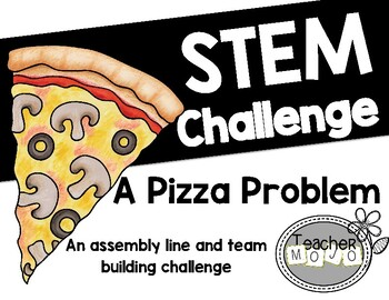 Stem Challenge: A Pizza Problem (Printables & DIY)