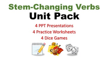 Stem-Changing Spanish Verbs Unit Pack: Quick Lessons and D