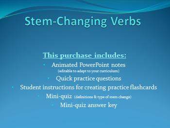 Stem Changing Verbs - Notes & Quiz