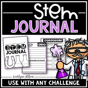 Stem Journal - Use with any STEM challenge