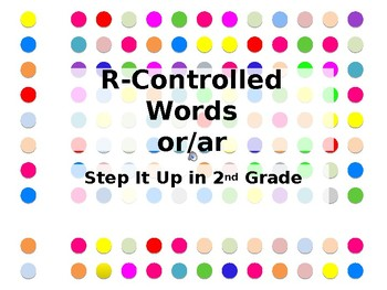 Step It Up in Second: or/ar Vowel Blends