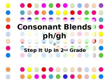 Step It Up in Second: ph/gh Consonant Blends