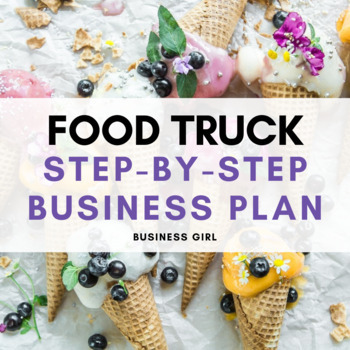 Step-by-Step Food Truck Business Plan