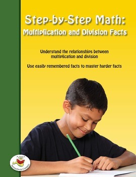 Step-by-Step Math: Multiplication and Division Facts Part 3