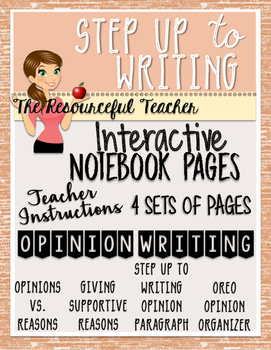 Step up to Writing Interactive Notebook Pages - Opinion /